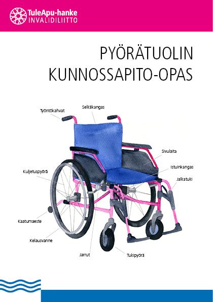 Pyörätuolin kunnossapito -opas